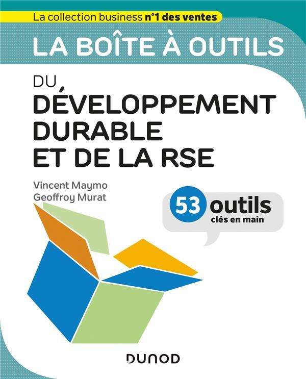La boîte à outils ; du développement durable et de la RSE ; 53 outils clés en main
