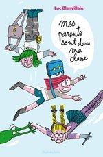 Vente EBooks : Mes parents sont dans ma classe  - Luc Blanvillain