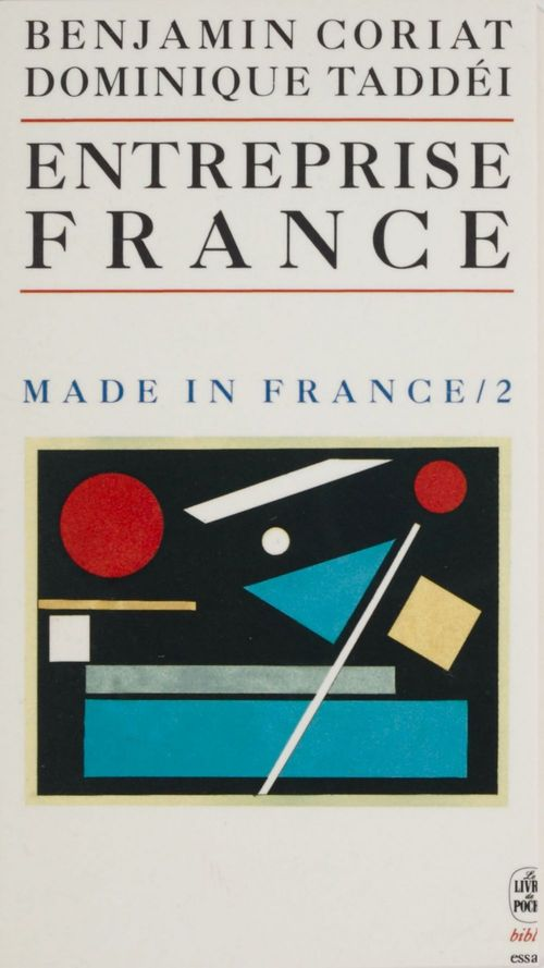 Made in france (tome 2) - l'entreprise france