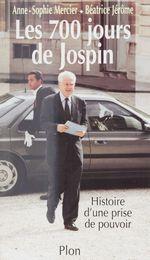 Vente EBooks : Les 700 jours de Jospin  - Anne-sophie Mercier - Béatrice Jérôme - Anne-Marie Mercier