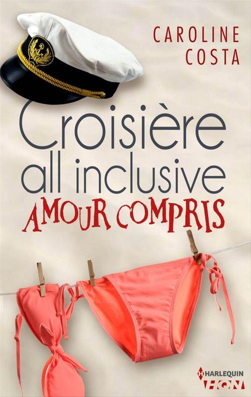 Croisière all inclusive (amour compris)