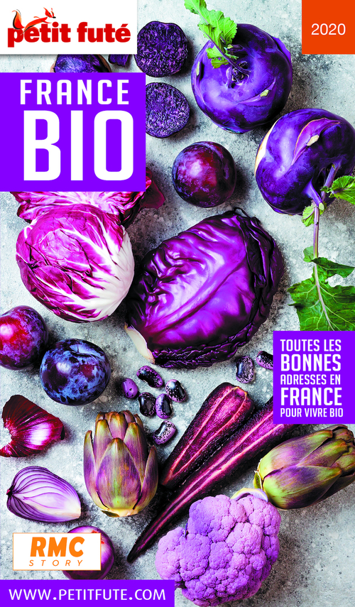 GUIDE PETIT FUTE ; THEMATIQUES ; France bio (édition 2020)  - Dominique Auzias  - Jean-Paul Labourdette  - Collectif Petit Fute