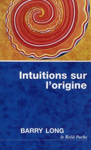 Intuitions Sur L'Origine