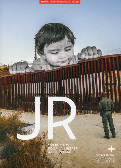 JR ; 100 photos pour la liberté de la presse