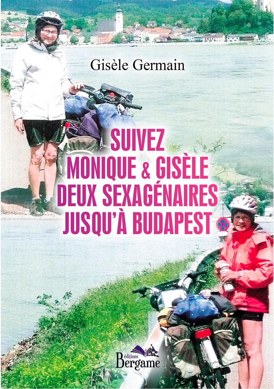 Suivez Monique & Gisèle deux sexagénaires jusqu'a Budapest