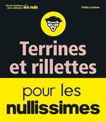 Vente Livre Numérique : Terrines et rillettes pour les Nullissimes  - Emilie LARAISON