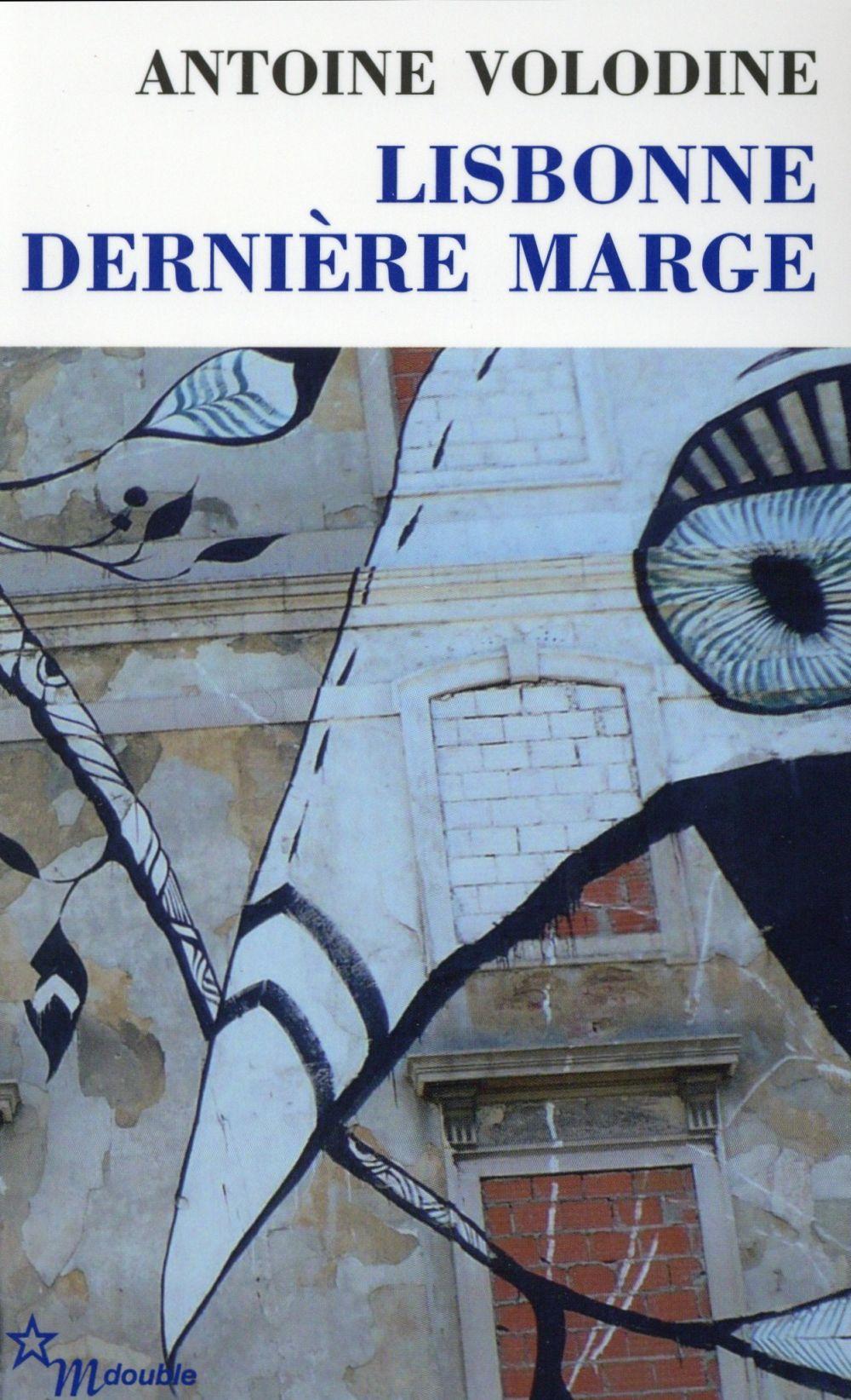 Lisbonne, dernière marge