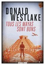 Vente Livre Numérique : Tous les Mayas sont bons  - Donald Westlake