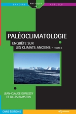 Vente EBooks : PALÉOCLIMATOLOGIE - Enquête sur les climats anciens - Tome II  - Jean-Claude Duplessy - Gilles Ramstein