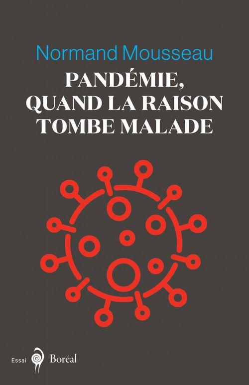 Pandémie, quand la raison tombe malade