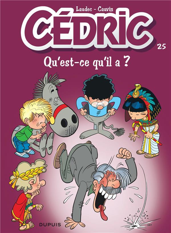 CEDRIC T.25  -  QU'EST-CE QU'IL A ?