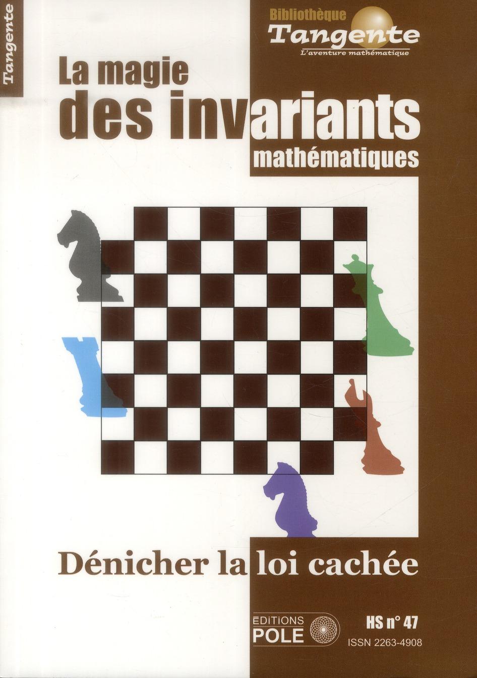 La magie des invariants ; a la recherche de ce qui ne change pas.
