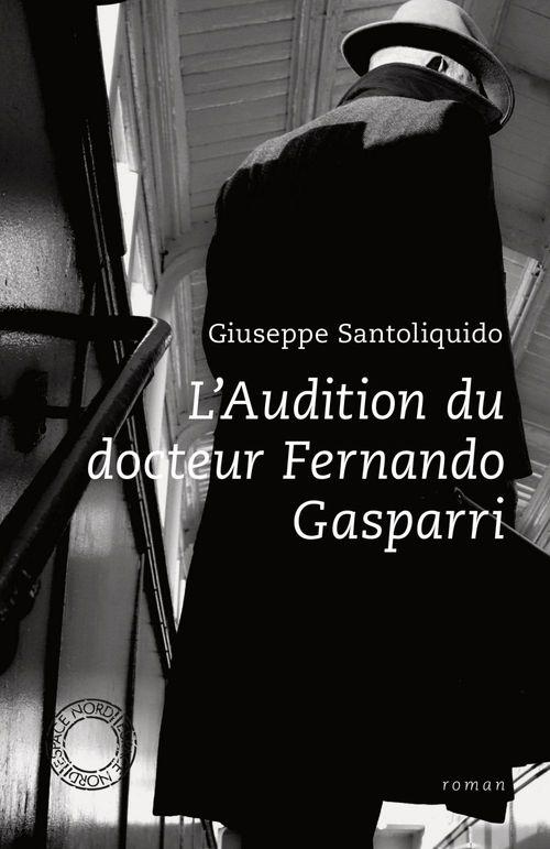 L'Audition du docteur Fernando Gasparri