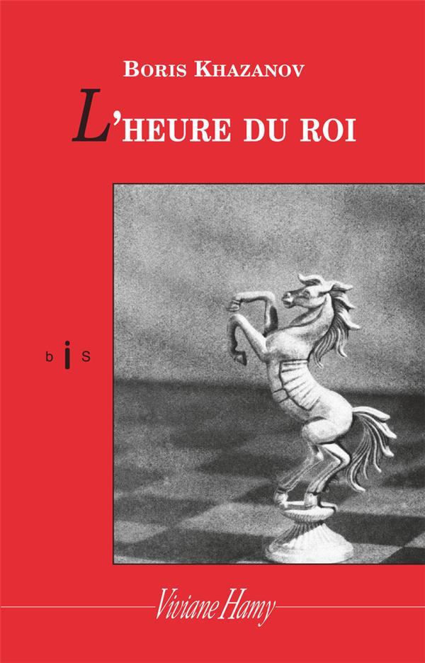 L'HEURE DU ROI