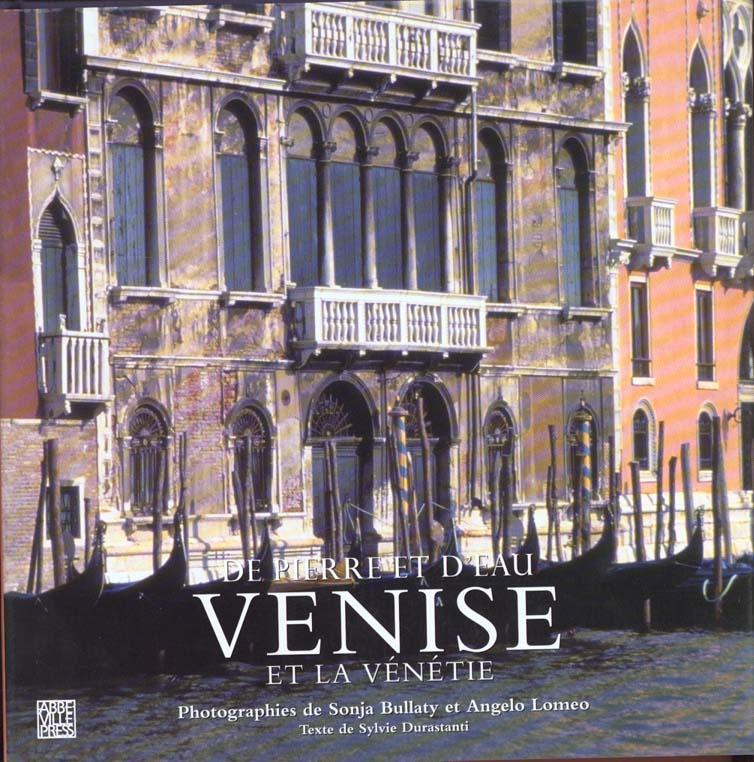 De pierre et d'eau ; Venise et la Vénétie