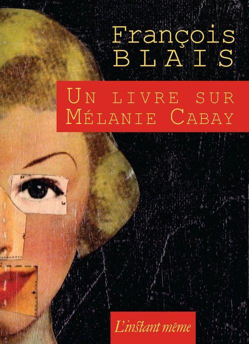 Un livre sur melanie cabay