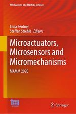 Microactuators, Microsensors and Micromechanisms  - Steffen Strehle - Lena Zentner