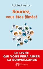 Vente EBooks : Souriez, vous êtes filmés !  - Robin RIVATON