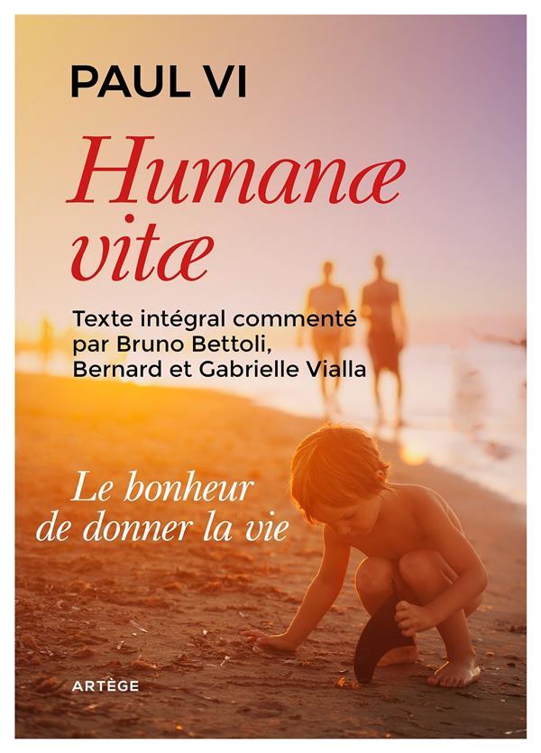 Humanae vitae ; le bonheur de donner la vie