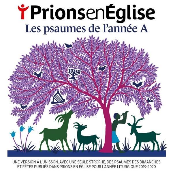 LES PSAUMES DE L'ANNEE A - PRIONS EN EGLISE - ED. ADF BAYARD MUSIQUE
