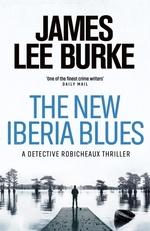 The New Iberia Blues  - James Lee Burke