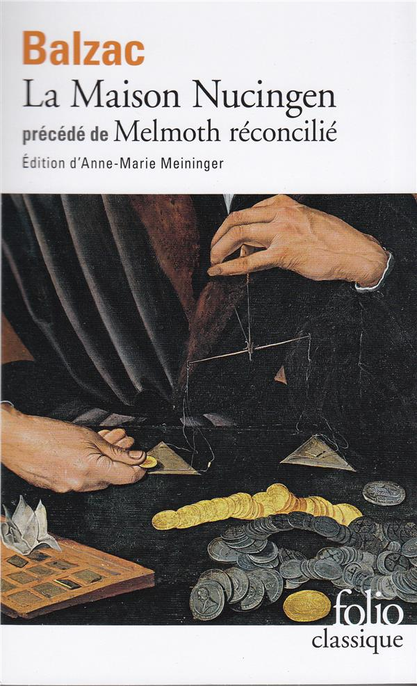 LA MAISON NUCINGEN  -  MELMOTH RECONCILIE