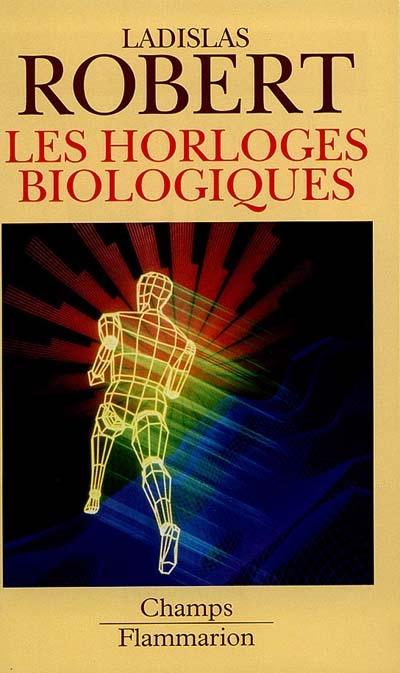 Les horloges biologiques - histoire naturelle du vieillissement, de la cellule a l'homme