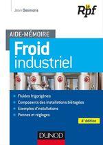 Vente EBooks : Aide-mémoire - Froid industriel - 4e éd  - Jean Desmons
