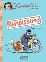 Vente Livre Numérique : Louisette la taupe (Tome 1) - Rapidissimo  - Bruno Heitz