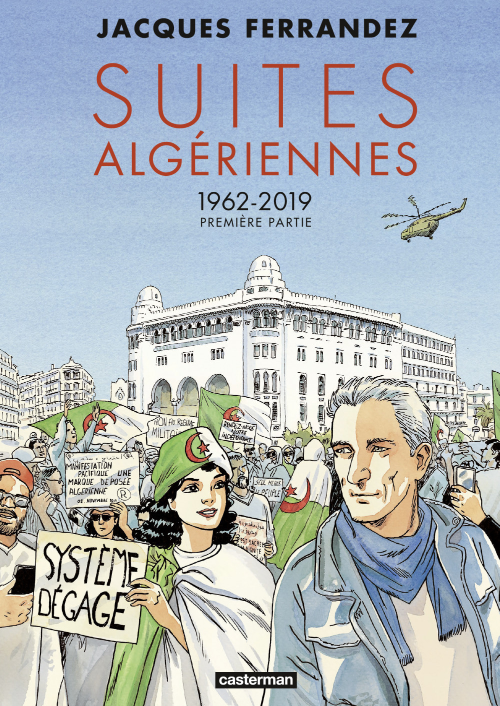 3e cycle ; suites algeriennes t.1 : 1962-2019