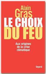 Le choix du feu  - Gras-A - Alain GRAS