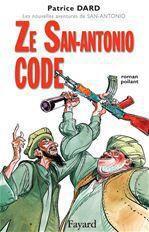 Ze San-Antonio Code  - Patrice Dard