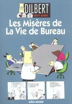 Couverture de Dilbert t.1 ; les misères de la vie de bureau