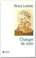 Vente EBooks : Changer de nom  - Nicole Lapierre
