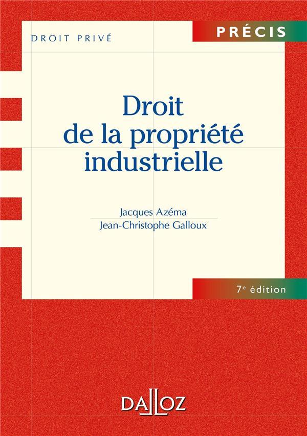 Droit De La Propriete Industrielle (7e Edition)