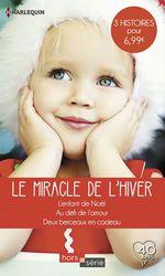 Vente Livre Numérique : Le miracle de l'hiver  - Laura Iding - Rebecca Winters - Josie Metcalfe