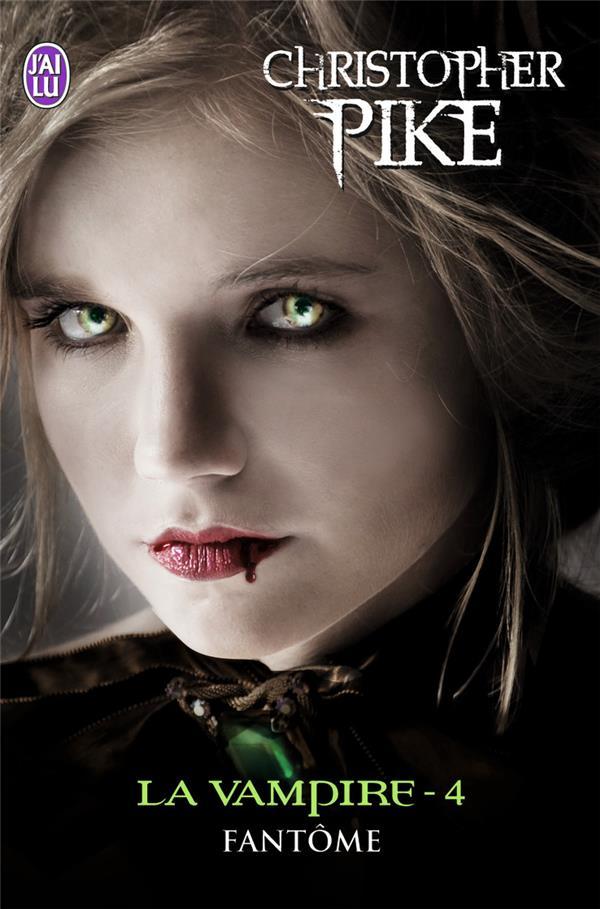 La vampire t.4 ; fantôme