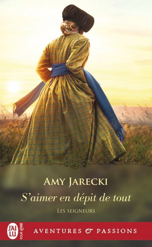 Les Seigneurs (Tome 5) - S'aimer en dépit de tout  - Amy Jarecki