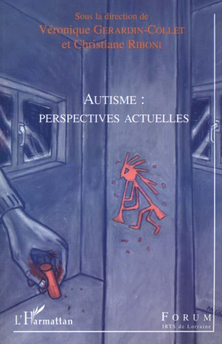 Autisme : perspectives actuelles