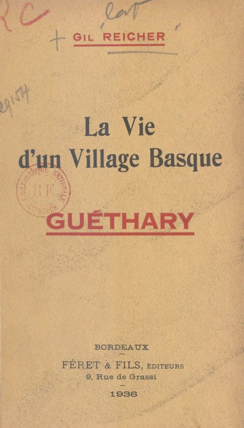 La vie d'un village basque : Guéthary  - Gil Reicher