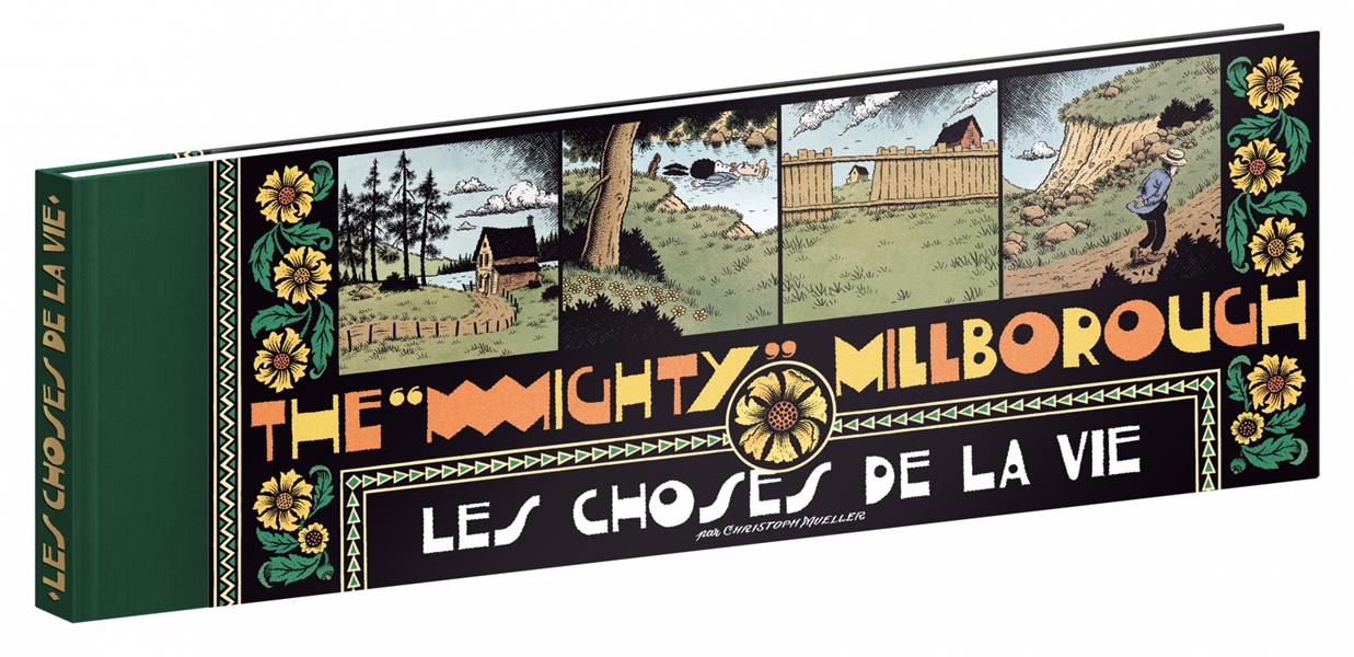 The mighty Millborough ; les choses de la vie