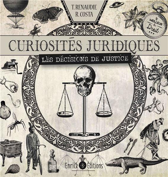 CURIOSITES JURIDIQUES  -  LES DECISIONS DE JUSTICE