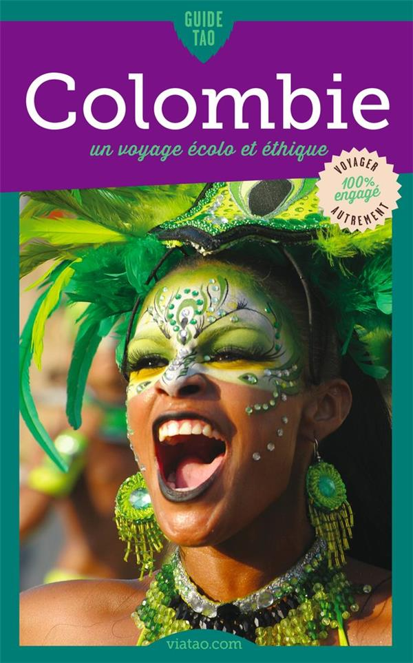 Guide tao ; Colombie ; un voyage écolo et éthique (édition 2019)