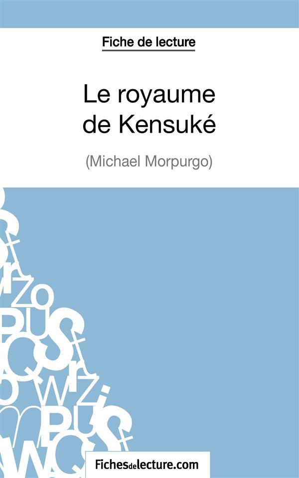 Le Royaume De Kensuke De Michael Morpurgo Fiche De Lecture