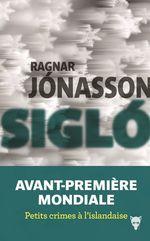 Vente Livre Numérique : Sigló Ari Thór 6  - Ragnar Jónasson