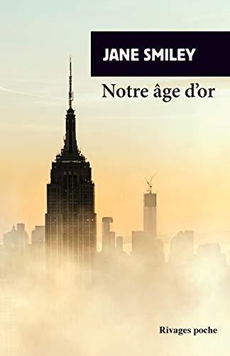 Un siècle américain t.3 ; notre âge d'or