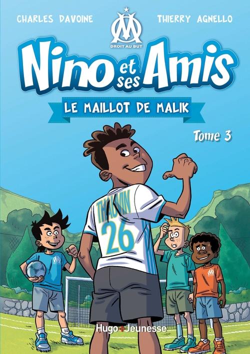 Nino et ses amis T.3 ; le maillot de Malik