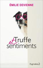 Vente Livre Numérique : Truffe et sentiments  - Émilie Devienne