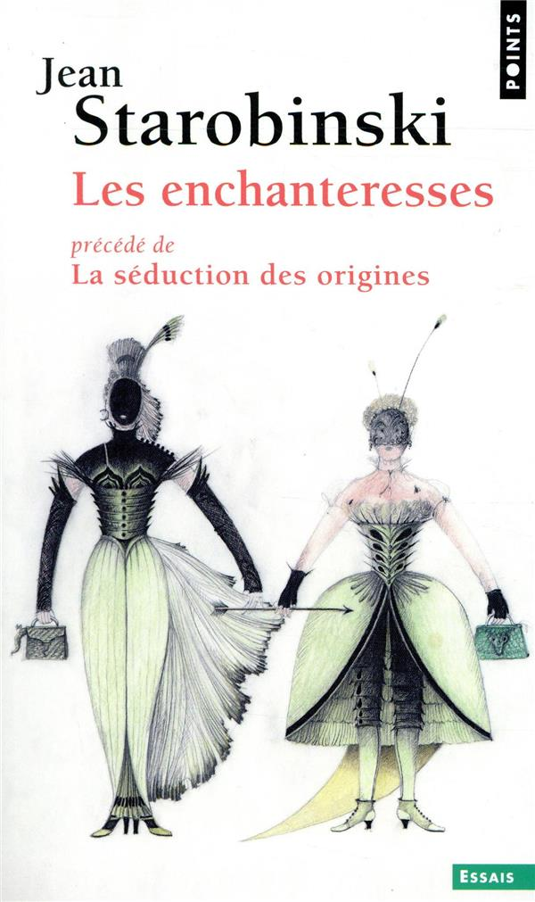 Les enchanteresses ; la séduction des origines