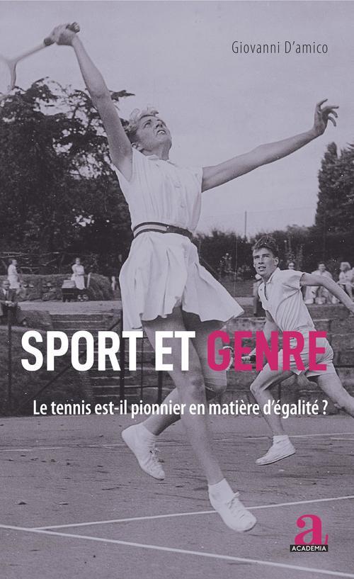sport et genre ; le tennis est-il pionnier en matière d'égalité ?